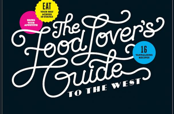 Sunset's Food Lover's Guide to the West