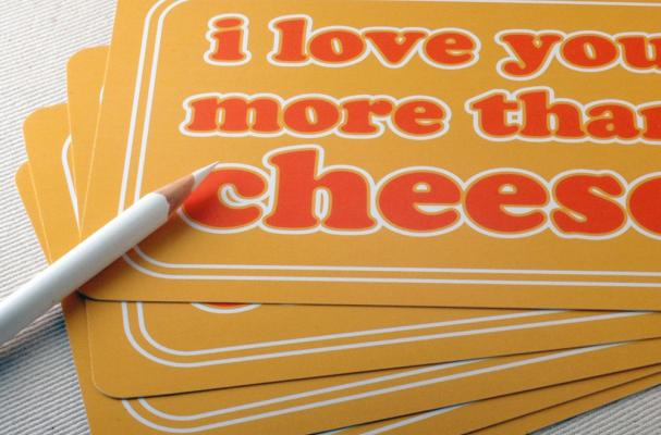 I Love You More Than Cheese Postcards