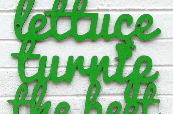 Foodista Lettuce Turnip The Beet Wall Decor Is Witty