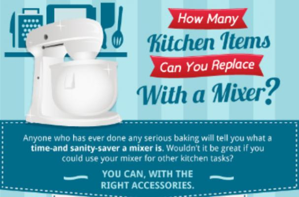 Infographic: 25 Kitchen Hacks for Cooking With a Mixer